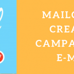 MAILCHIMP ¿CÓMO CREAR UNA CAMPAÑA DE E-MAILING? + TUTORIAL PARA DUMMIES