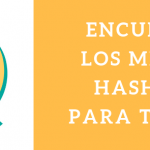 Encuentra los Hashtag más Populares de Twitter ¡Gratis!
