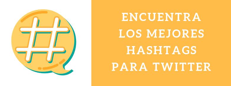 herramientas hashtag twitter