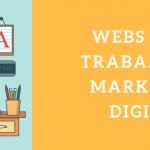 Las mejores Webs para trabajar en Marketing Digital