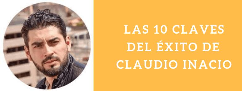 Las claves del exito de Claudio Inacio