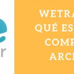 WeTransfer, qué es y cómo compartir archivos