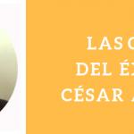 LAS CLAVES DEL ÉXITO DE CÉSAR APARICIO POR CÉSAR APARICIO