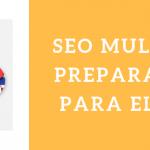 SEO multilingüe: Optimiza tu web para los diferentes idiomas