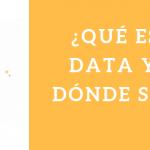 ¿Qué es Big Data? Hacia dónde se dirige el Big Data